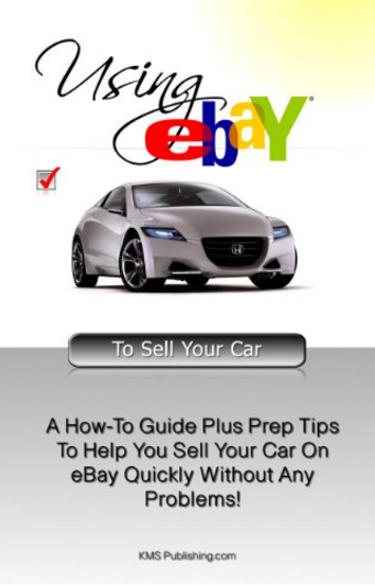 Using Ebay To Sell Your Car Opinions One Of The Best